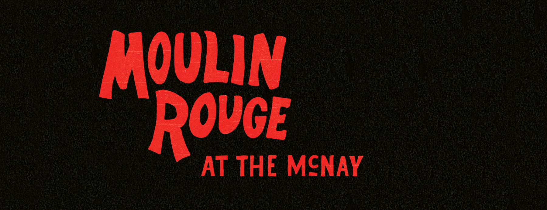 Moulin Rouge at McNay